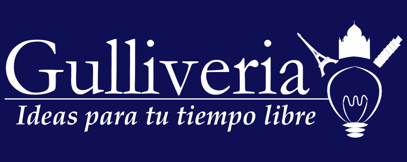 Gulliveria. Ideas para tu tiempo libre